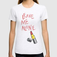 Leave me alone X-LARGE Womens Fitted Tee Ash Grey