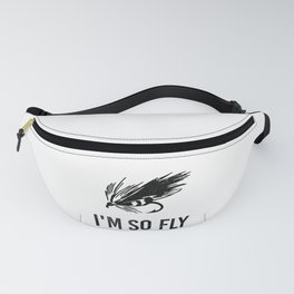 I'm So Fly Fishing Hook Flies Fisherman Gift Fanny Pack