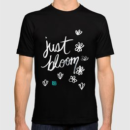 Just Bloom T-shirt