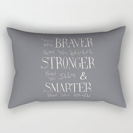 "Winnie the Pooh quote ""You are BRAVER"" Rectangular Pillow"