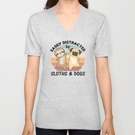 Easily Distracted By Sloths And Dogs Dog Sloth Unisex V-Neck