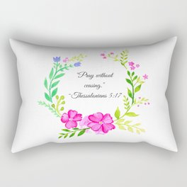 """Pray Without Ceasing"" ~Thessalonians 5:17 Rectangular Pillow"
