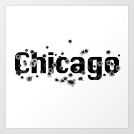Chicago Mafia Gunshots Holes History Sign Art Print