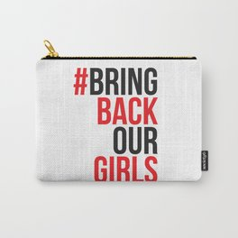 #BrinkBackOurGirls Bring Back Our Girls Carry-All Pouch