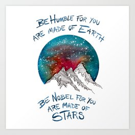 You are made of stars Art Print
