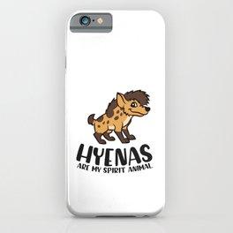 Funny Love Hyenas Hyenas Are My Spirit Animal Cute Hyena iPhone Case