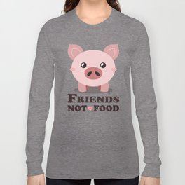Friends Not Food Long Sleeve T-shirt