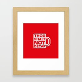 Sinful Coffee Framed Art Print