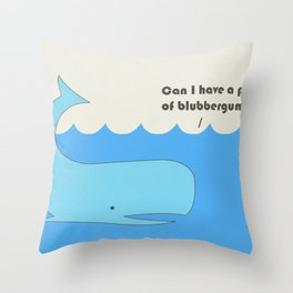 I must whale you Throw Pillow