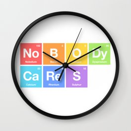 Nobody Cares - Periodic Table of Elements Rainbow Wall Clock