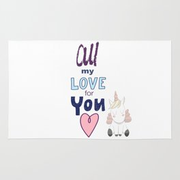 All My Love for You Valentine's Day Unicorn Lovers Rug