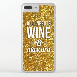 All I need is Wine & Mascara Clear iPhone Case