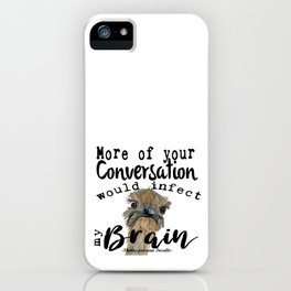 Infectious Conversation iPhone Case