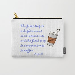 Coffee & Enlightenment Carry-All Pouch