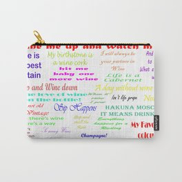 Coloured Wine Quotes Carry-All Pouch