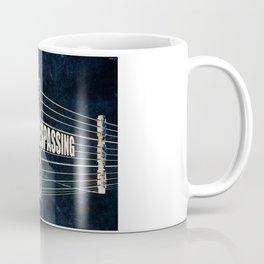 No Trespassing Coffee Mug