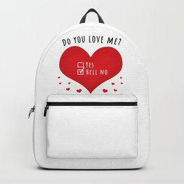Do you love me - hell no Backpack
