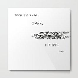 to draw Metal Print