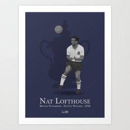 Nat Lofthouse - Bolton Wanderers - 1958 FA Cup Winner Art Print