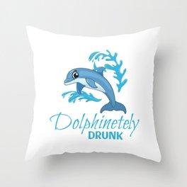 Dolphinetely Drunk Throw Pillow