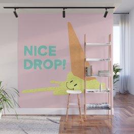 NICE DROP Wall Mural