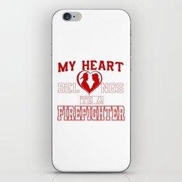 My heart belongs to a Firefighter iPhone Skin