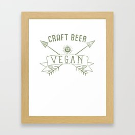 Craft Beer Is Vegan Drinking Quote - Funny Alcohol Saying Gift Framed Art Print