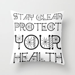 Stay Clean, Protect Your Health Virus Awareness Design Throw Pillow