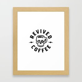 Revived By Coffee v2 Framed Art Print