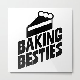 Baking Besties Metal Print