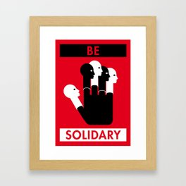 Illustrated new year wishes: #4 BE SOLIDARY Framed Art Print