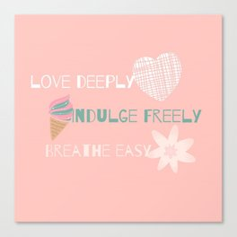 Words to Live By Canvas Print