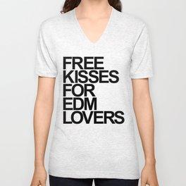 Free Kisses For EDM Lovers (black) Unisex V-Neck