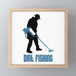Metal Detecting - Dirt Fishing Framed Mini Art Print