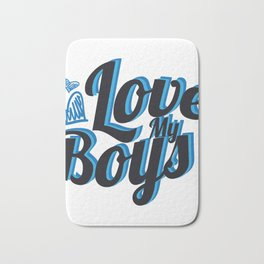 Love My Boys Mother's Day For Mom Bath Mat