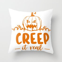 Creep It Real Throw Pillow