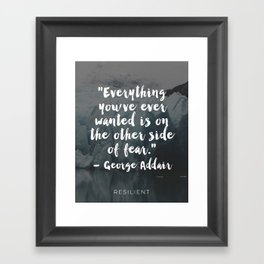 Other Side of Fear Inspirational Quote Framed Art Print