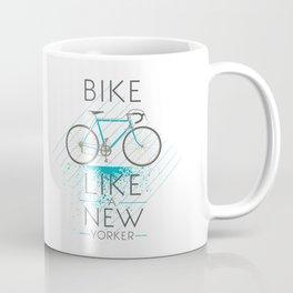 Bike like a new yorker Coffee Mug