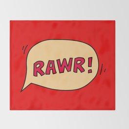 Rawr speech bubble Throw Blanket