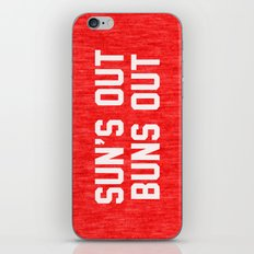 Suns Out Buns Out iPhone & iPod Skin