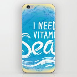 i need vitamin sea White text on blue background, Summer sea shells, molluscs iPhone Skin