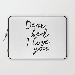 PRINTABLE ART, Dear Bed I Love You, Bedroom printable art, Bedroom, Printable bedr Laptop Sleeve