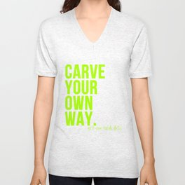 Carve Your Own Way Unisex V-Neck
