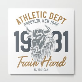 Train Hard as You Can Metal Print