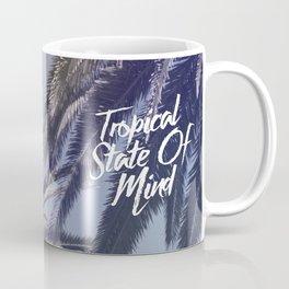 Tropical State Of Mind Coffee Mug