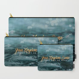 Your Kingdom Come Carry-All Pouch