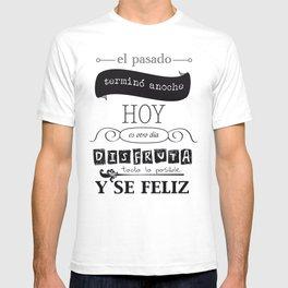 ¡Vive el presente! T-shirt
