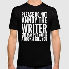 Please do not annoy the writer. She may put you in a book and kill you. (Black & White) Black MEDIUM Mens Fitted Tee