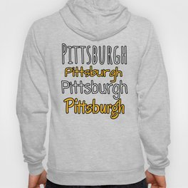 Pittsburgh Multiple Text Design Hoody