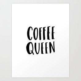 Coffee queen - typography print Art Print